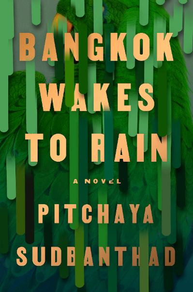 U.S. cover of the novel Bangkok Wakes to Rain, featuring vertical green stripes veiling the image of a Thai green parrot